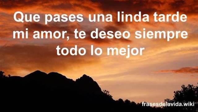 Frases De Buenas Tardes Mi Amorpara Dedicar