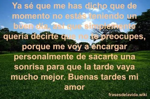 Frases De Buenas Tardes Mi Amor Para Dedicar